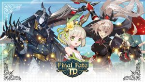 Final Fate TD Gameplay Impressions
