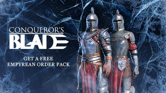 Conqueror's Blade Free Empyrian Order Gift Pack Giveaway